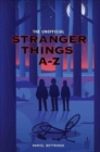 Image for The unofficial Stranger things A-Z