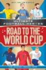 Image for Road to the World Cup  : the journey begins here