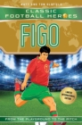 Image for Figo  : from the playground to the pitch