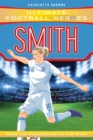 Image for Smith  : from the playground to the pitch