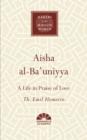 Image for Aisha al-ba'uniyya  : a life in praise of love