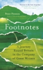 Image for Footnotes  : a journey round Britain in the company of great writers