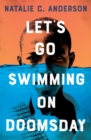Image for Let's Go Swimming on Doomsday