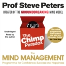 Image for The chimp paradox  : the acclaimed mind management programme to help you achieve success, confidence and happiness