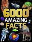 Image for 6000 Amazing Facts
