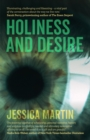Image for Holiness and Desire: What Makes Us Who We Are?