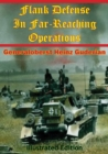 Image for Flank Defense In Far-Reaching Operations [Illustrated Edition]