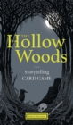 Image for The Hollow Woods : Storytelling Card Game