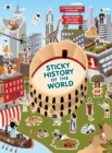 Image for Sticky History of the World