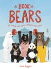 Image for A book of bears  : at home with bears around the world