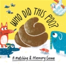 Image for Who Did This Poo? : A Matching & Memory Game