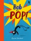 Image for Bob goes pop