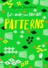 Image for Let's Make Some Great Art: Patterns