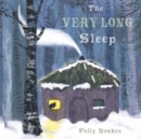 Image for The very long sleep