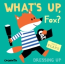 Image for What's up fox?  : dressing up