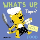 Image for What's up tiger?  : food