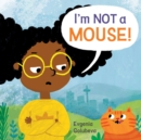 Image for I'm not a mouse!