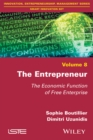 Image for The Entrepreneur : The Economic Function of Free Enterprise