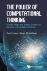 Image for The power of computational thinking  : games, magic and puzzles to help you become a computational thinker