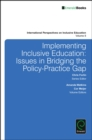 Image for Implementing inclusive education  : issues in bridging the policy-practice gap