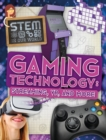 Image for Gaming technology  : streaming, VR and more