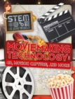 Image for Moviemaking technology  : 4D, motion capture, and more