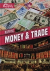 Image for Mapping money & trade