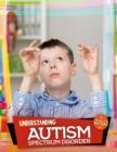 Image for Understanding autism spectrum disorder
