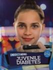 Image for Understanding juvenile diabetes