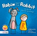 Image for Robin and the rabbit  : a book about anxiety
