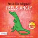 Image for Anita the alligator feels angry