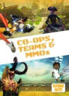 Image for Co-ops, teams & MMOs