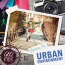 Image for Exploring the urban environment