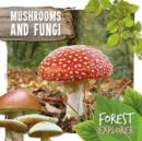 Image for Mushrooms and fungi