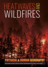 Image for Heat waves and wildfires