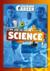 Image for My job in science
