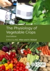 Image for The physiology of vegetable crops