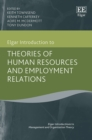 Image for Elgar introduction to theories of human resources and employment relations