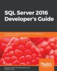 Image for SQL Server 2016 Developer's Guide