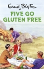 Image for Five go gluten free
