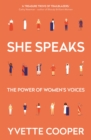 Image for She speaks  : the power of women's voices