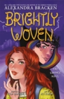 Image for Brightly woven  : the graphic novel