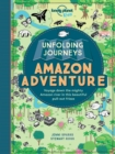 Image for Unfolding Journeys Amazon Adventure