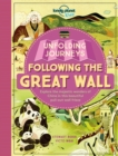 Image for Unfolding Journeys - Following the Great Wall
