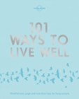 Image for 101 ways to live well