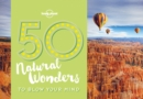 Image for 50 natural wonders to blow your mind
