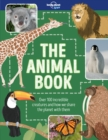 Image for The animal book  : over 100 incredible creatures and how we share the planet with them