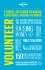 Image for Volunteer  : a traveller's guide to making a difference around the world