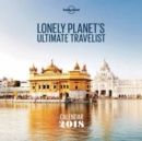 Image for Lonely Planet Ultimate Travel Wall Calendar 2018