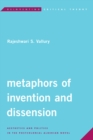 Image for Metaphors of Invention and Dissension : Aesthetics and Politics in the Postcolonial Algerian Novel